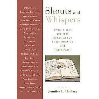 Shouts And Whispers (Paperback)