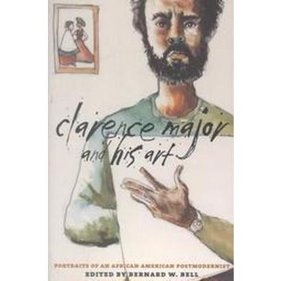 Clarence Major and His Art (Paperback)