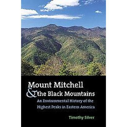 Mount Mitchell and the Black Mountains (Paperback)