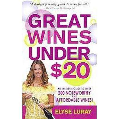 Great Wines for Under $20 (Paperback)