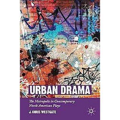 Urban Drama (Hardcover)