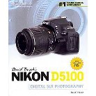 David Busch's Nikon D5100 Guide to Digital Slr Photography (Paperback)