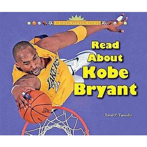 Read About Kobe Bryant ( I Like Sports Stars!) (Hardcover)