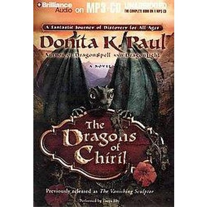 The Dragons of Chiril (Unabridged) (Compact Disc)