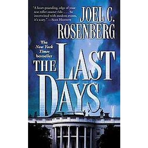 The Last Days (Reprint) (Paperback)