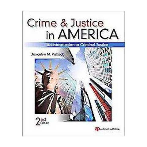 Crime and Justice in America (Paperback)