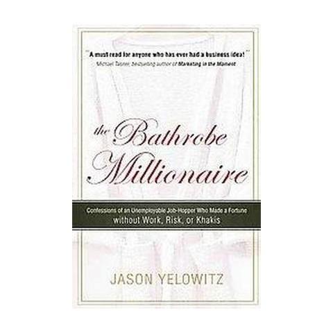 The Bathrobe Millionaire (Paperback)