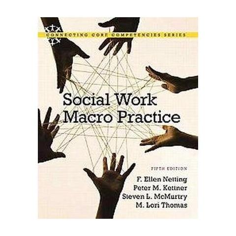 Social Work Macro Practice ( Connecting Core Competencies) (Paperback)