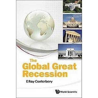 The Global Great Recession (Hardcover)