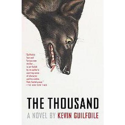 The Thousand (Reprint) (Paperback)