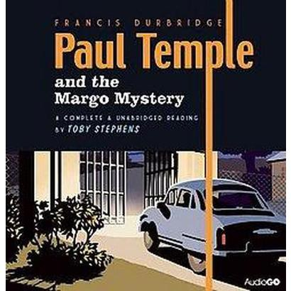 Paul Temple and the Margo Mystery (Unabridged) (Compact Disc)