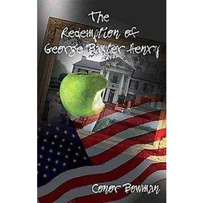 The Redemption of George Baxter Henry (Hardcover)