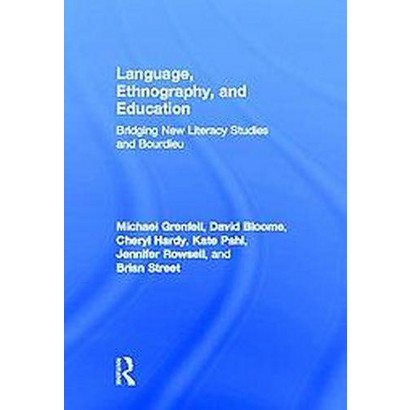 Language, Ethnography, and Education (Hardcover)