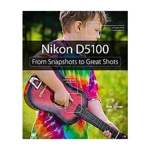Nikon D5100 (Paperback)