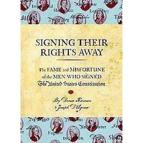 Signing Their Rights Away (Hardcover)