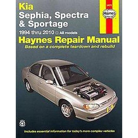 Haynes Kia Sephia, Spectra & Sportage 1994 Thru 2010 Automotive Repair Manual (Paperback)