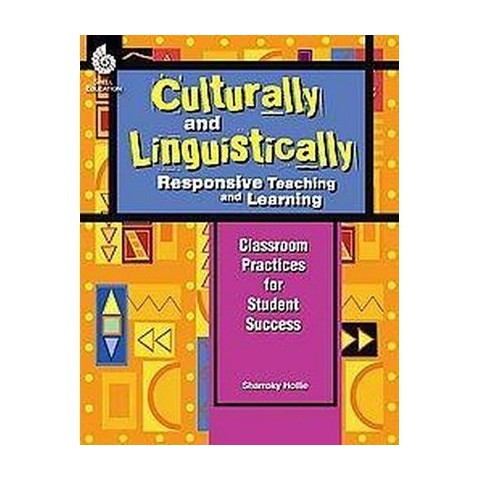 Culturally and Linguistically Responsive Teaching and Learning (Paperback)
