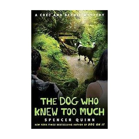 The Dog Who Knew Too Much (Hardcover)