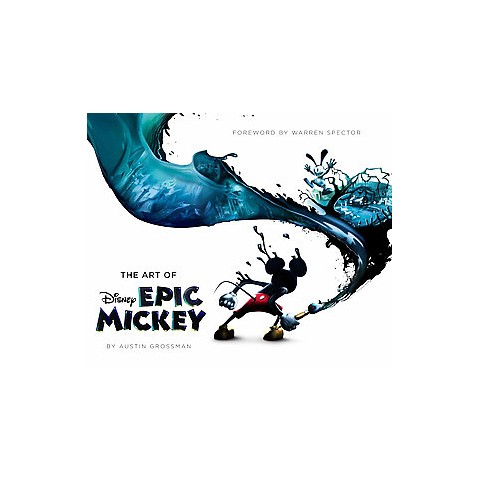 The Art of Disney Epic Mickey (Hardcover)