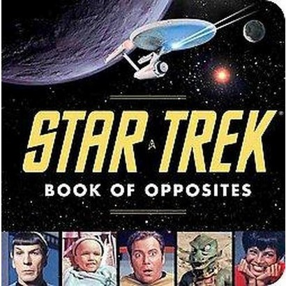 The Star Trek Book of Opposites (Board)