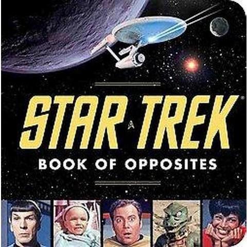 The Star Trek Book of Opposites (Board)
