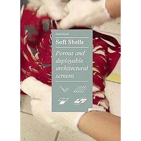 Soft Shells (Paperback)