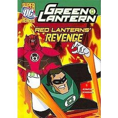 Red Lanterns' Revenge (Hardcover)