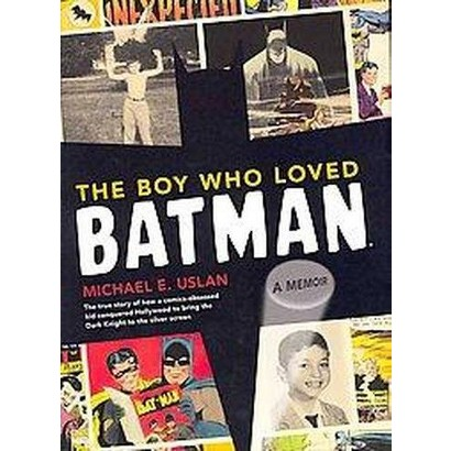 The Boy Who Loved Batman (Hardcover)