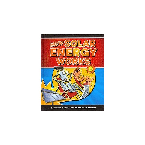 How Solar Energy Works (Hardcover)
