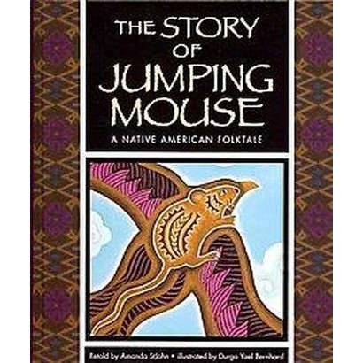 The Story of Jumping Mouse (Hardcover)