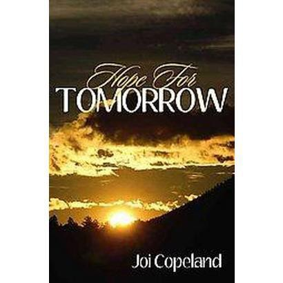Hope for Tomorrow (Paperback)
