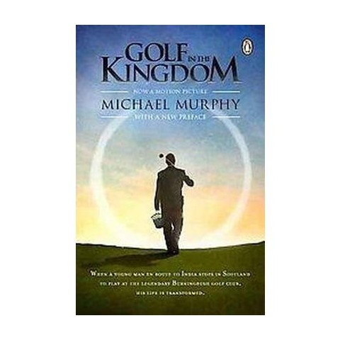 Golf in the Kingdom (Reissue) (Paperback)
