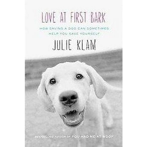 Love at First Bark (Hardcover)