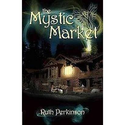 The Mystic Market (Paperback)