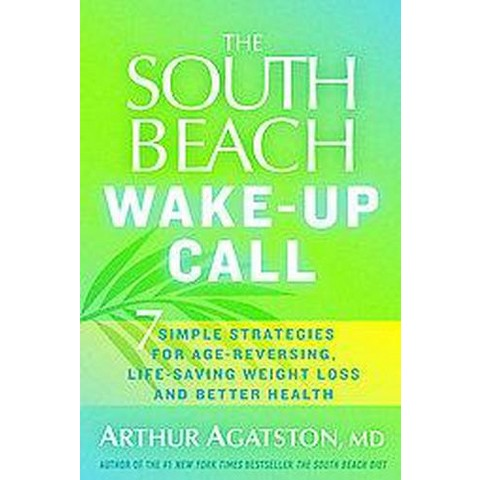 The South Beach Wake-up Call (Hardcover)