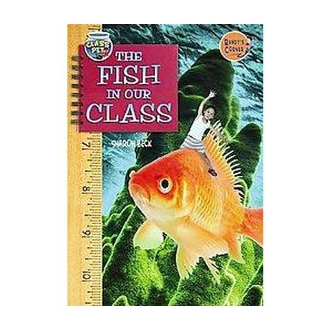 The Fish in Our Class (Hardcover)