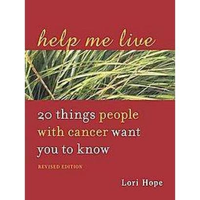 Help Me Live (Revised / Expanded) (Paperback)