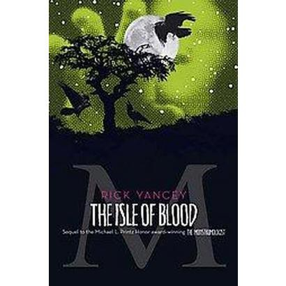The Isle of Blood (Hardcover)