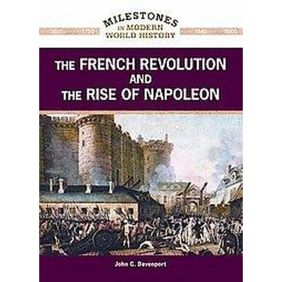 The French Revolution and the Rise of Napoleon (Hardcover)