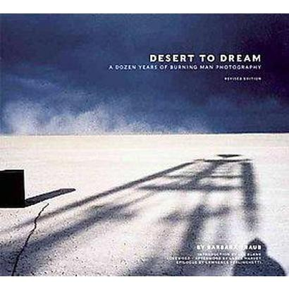 Desert to Dream (Revised) (Hardcover)
