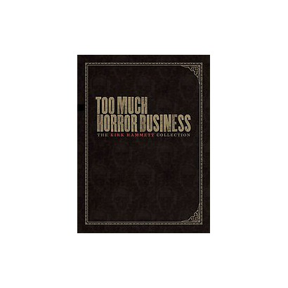 Too Much Horror Business (Hardcover)