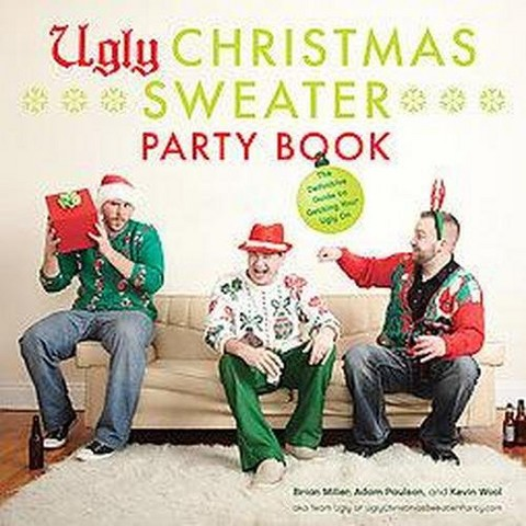 Ugly Christmas Sweater Party Book (Hardcover)