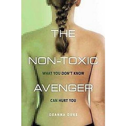 The Non-Toxic Avenger (Paperback)