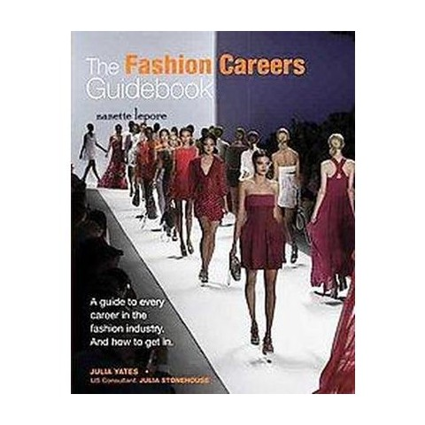 The Fashion Careers Guidebook (Paperback)