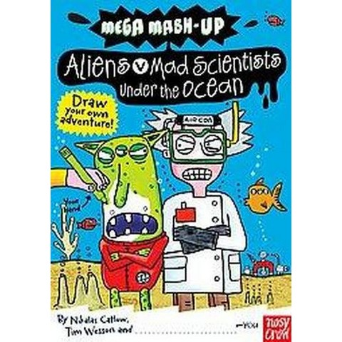 Aliens vs. Mad Scientists Under the Ocean (Paperback)