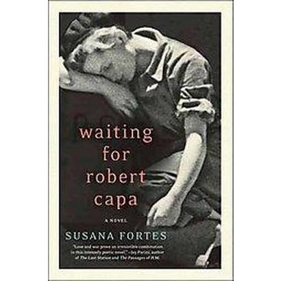 Waiting for Robert Capa (Translation) (Paperback)