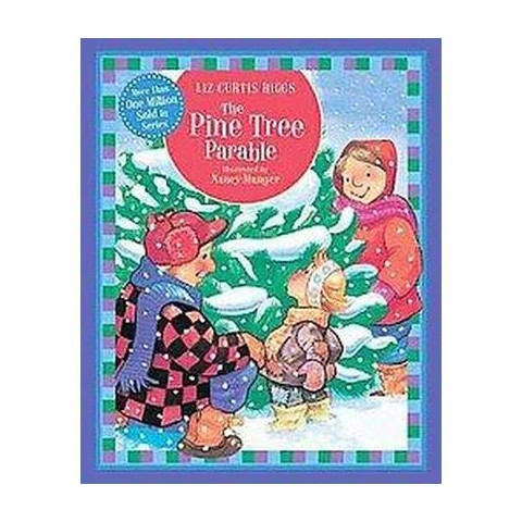 The Pine Tree Parable (Reprint) (Board)