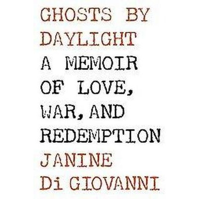 Ghosts by Daylight (Hardcover)