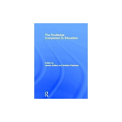 The Routledge Companion to Education (Hardcover)
