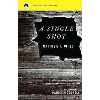 A Single Shot (Reprint) (Paperback)